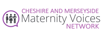 Cheshire and Merseyside Maternity Voices Network
